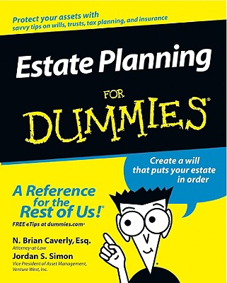 Estate Planning for Dummies By Caverly, N. Brian/ Caverly, Brian/ Simon, Jordan S.